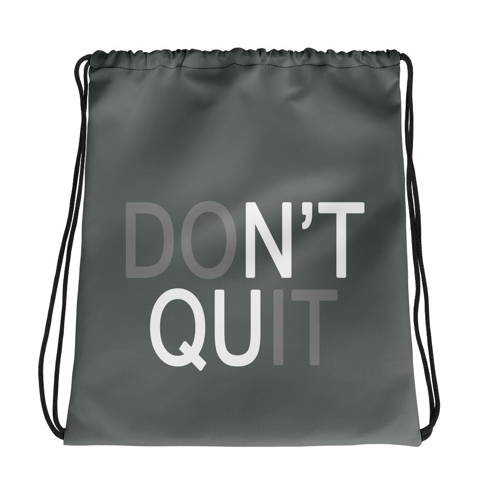 Don't Quit Do It Drawstring bag