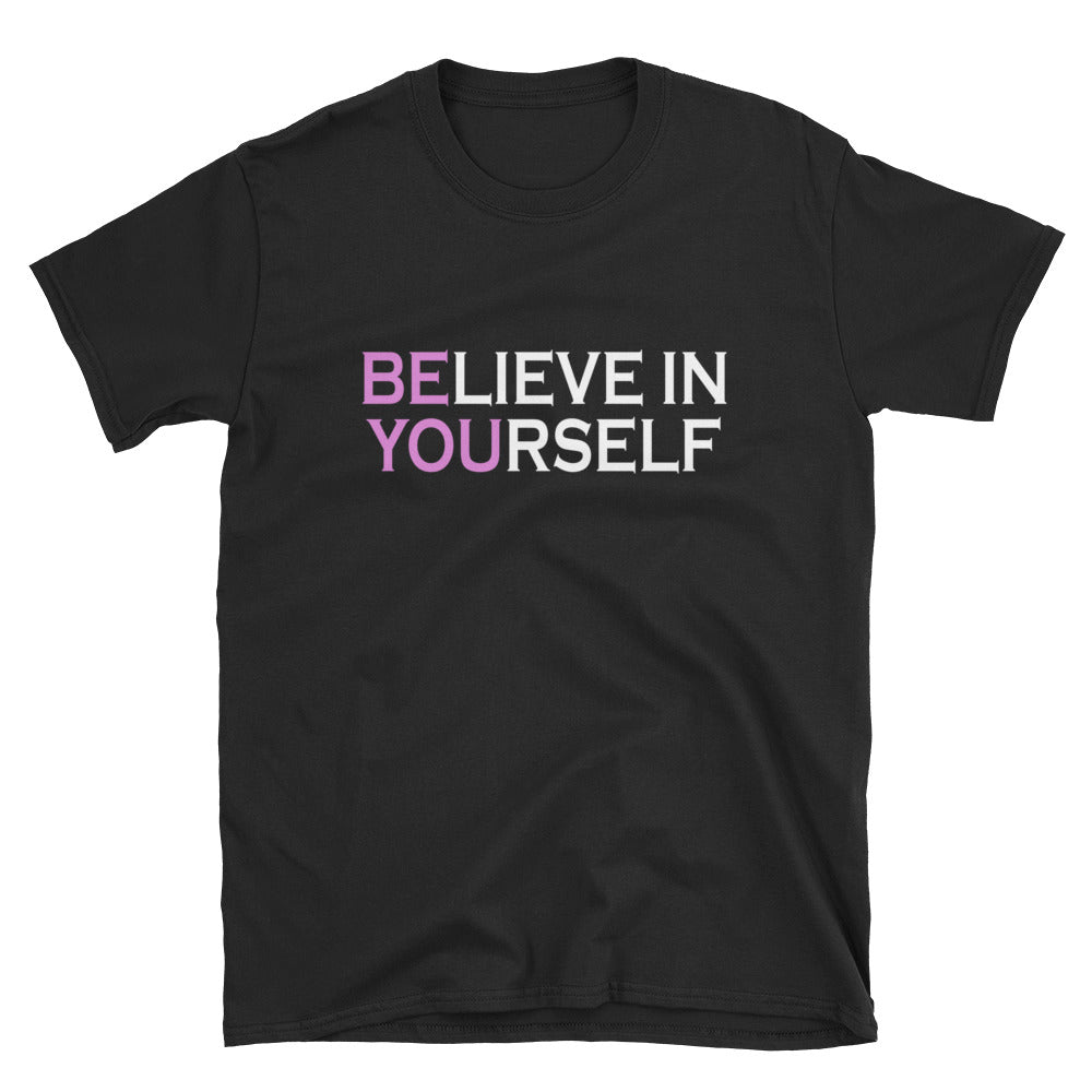 Be You Believe In Yourself Pink Short-Sleeve Ladies' T-Shirt