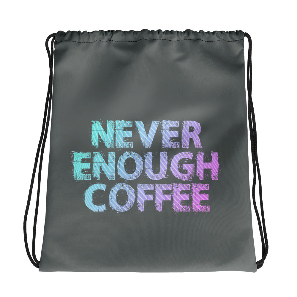 Never Enough Coffee Drawstring bag