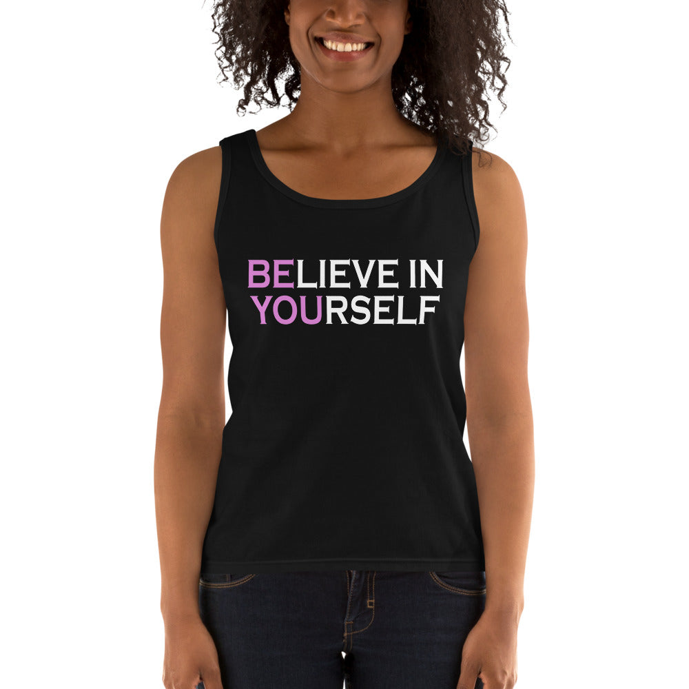 Be You Believe In Yourself Pink Ladies' Tank