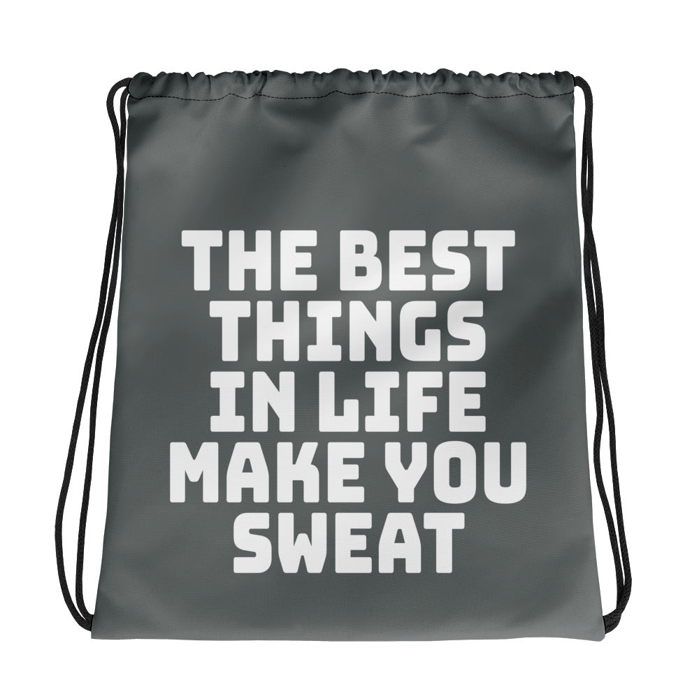 The Best Things In Life Make You Sweat Drawstring bag