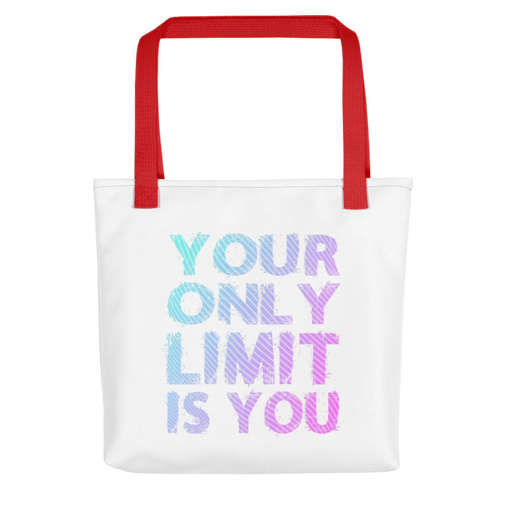 Your Only Limit Is You Tote bag
