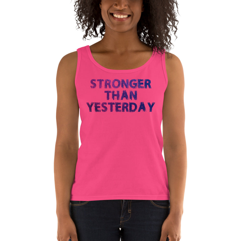 Stronger Than Yesterday Ladies' Tank