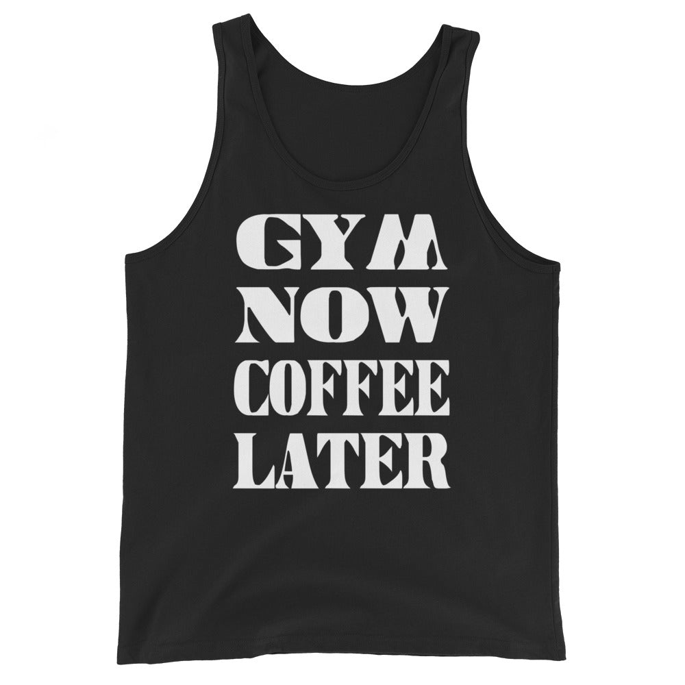 Gym Now Coffee Later Unisex Tank Top