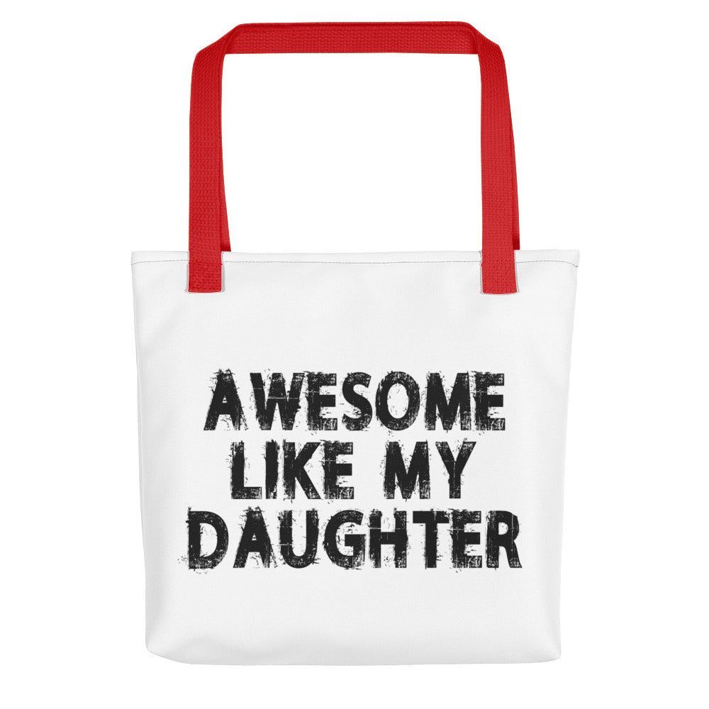 Awesome Like My Daughter Tote bag