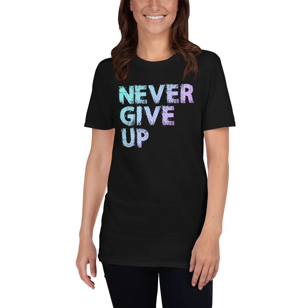 Never Give Up Short-Sleeve Ladies' T-Shirt