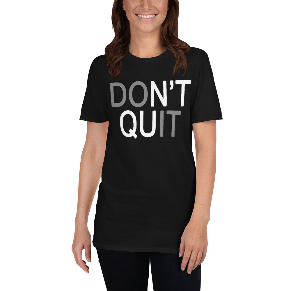 Don't Quit Do It Short-Sleeve Ladies' T-Shirt