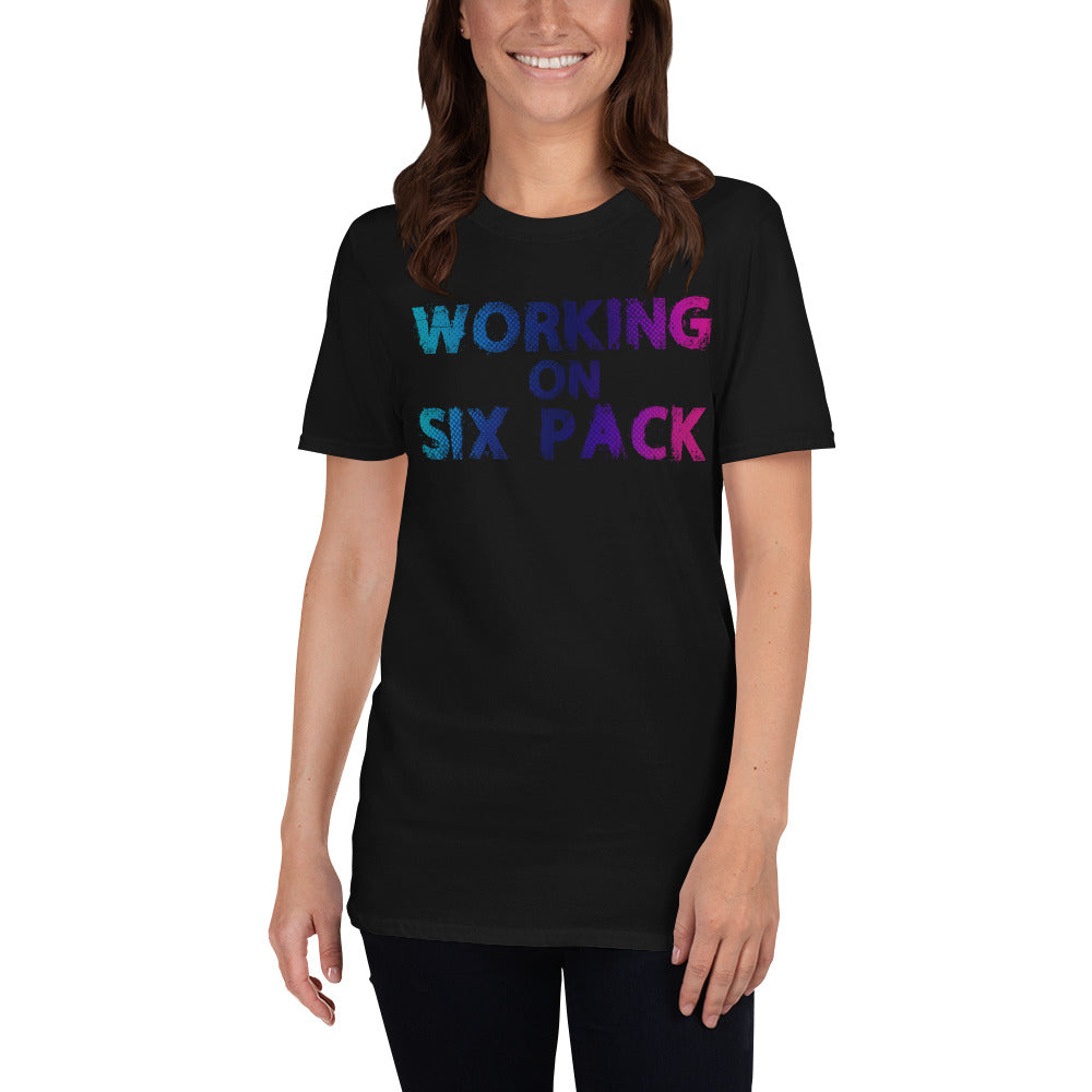 Working On Six Pack Short-Sleeve Ladies' T-Shirt