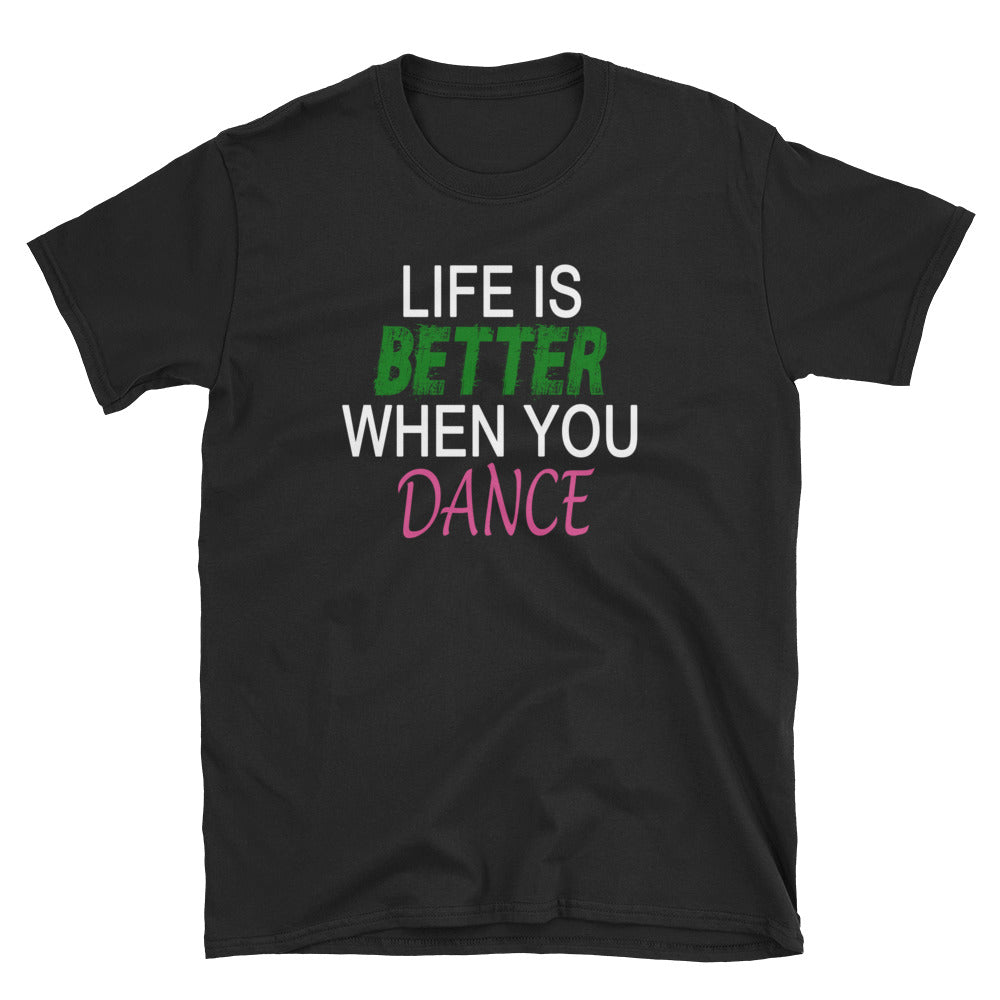 Life Is Better When You Dance Short-Sleeve Ladies' T-Shirt