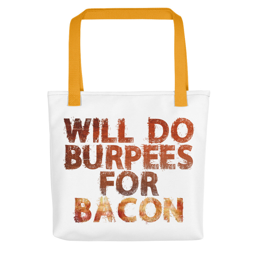 Will Do Burpees For Bacon Tote bag