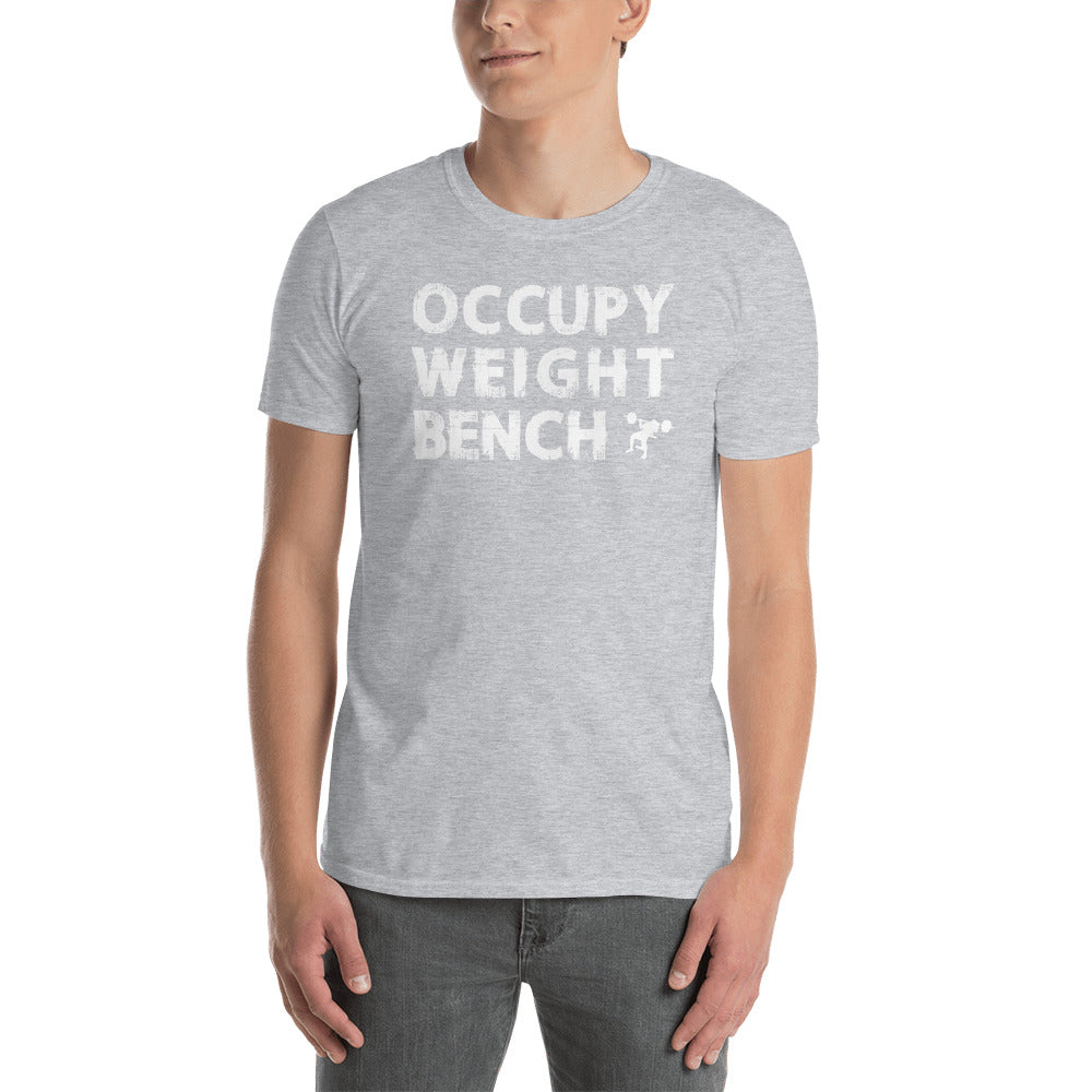 Occupy Weight Bench Short-Sleeve Unisex T-Shirt