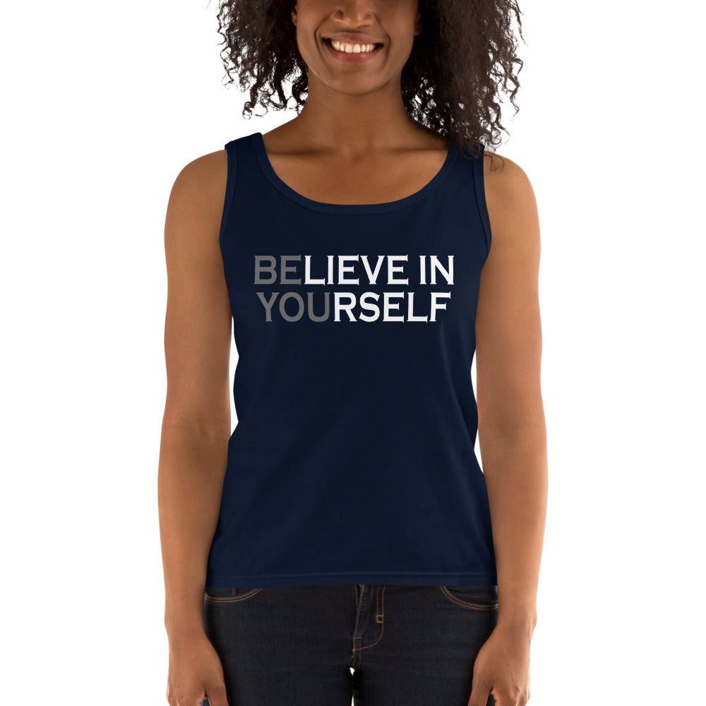 Be You Believe In Yourself Ladies' Tank