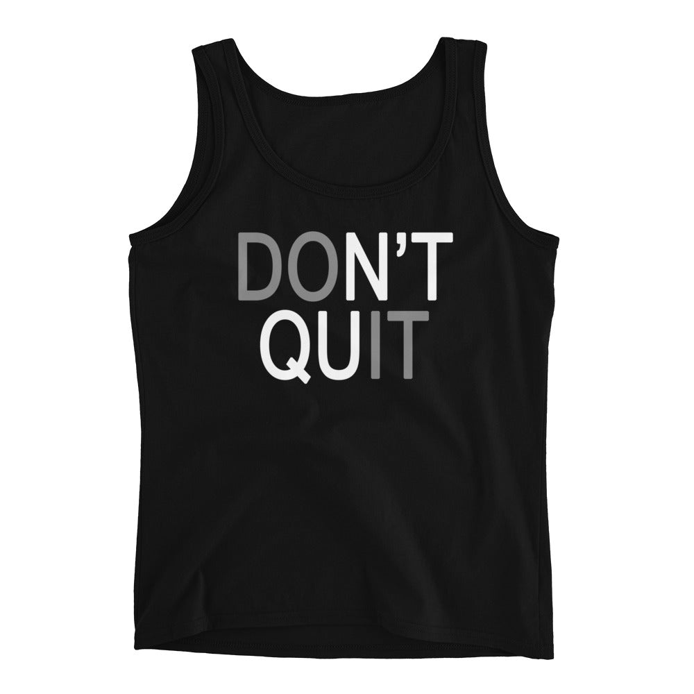 Don't Quit Do It Ladies' Tank