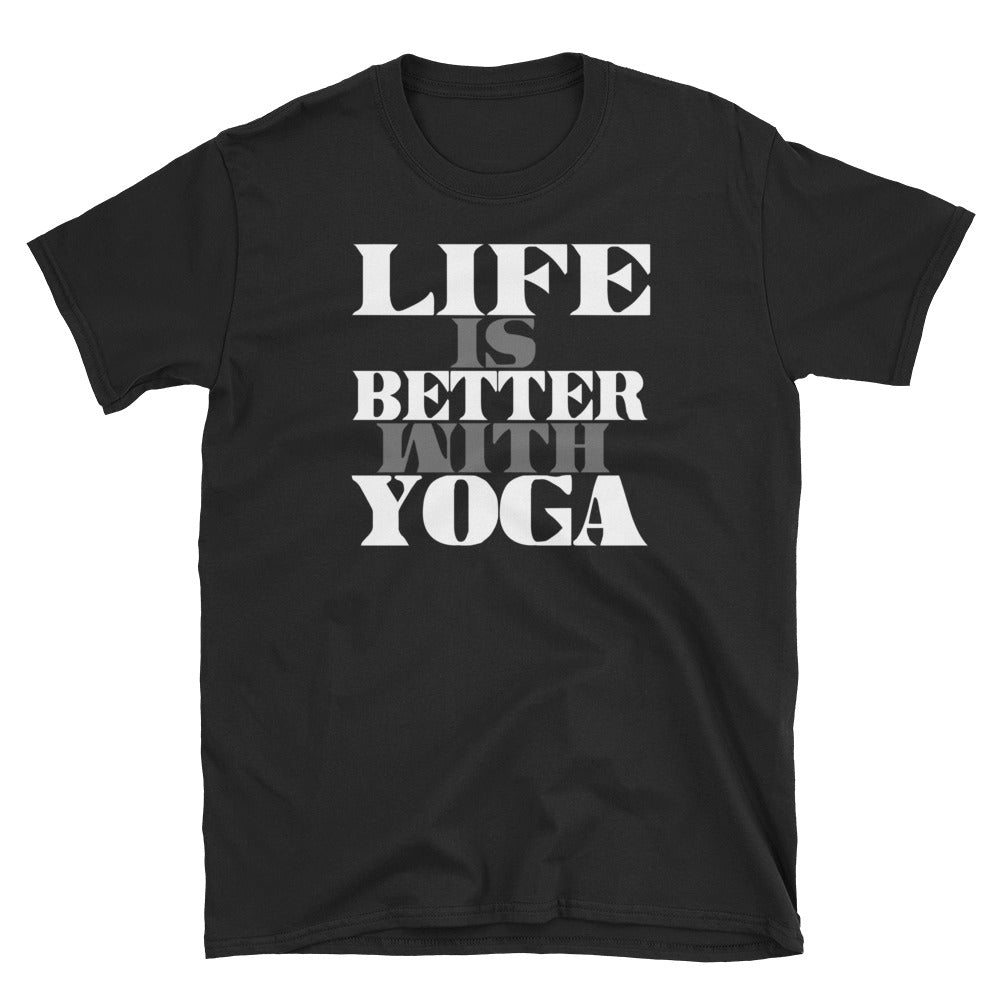 Life Is Better With Yoga Short-Sleeve Unisex T-Shirt