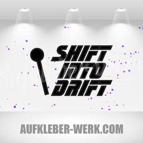 Shift into Drift