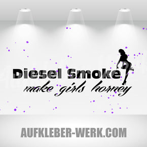 Diesel Smoke - make girls horney