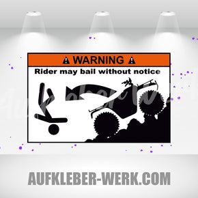 Warning - Rider may bail