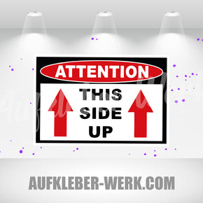 Attention - THIS SIDE UP