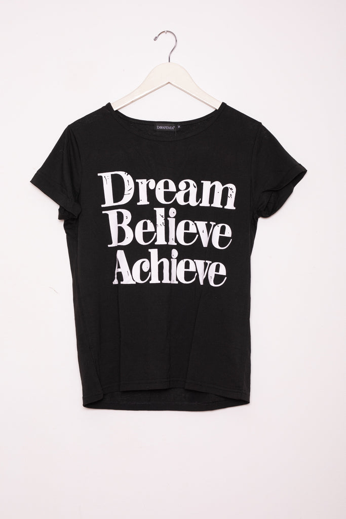Dream Believe Acheive T-Shirt