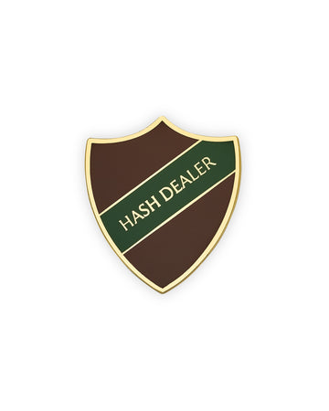 HASH DEALER SHIELD