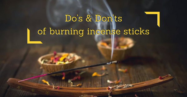 Burning incense sticks - Frankincense  Do's and Don'ts