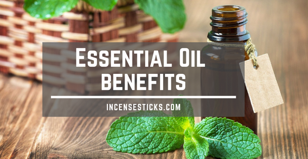TOP 5 INDIAN ESSENTIAL OILS AND THEIR BENEFITS