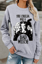 You Coulda Had A Bad Witch Letter Print Halloween Sweatshirt