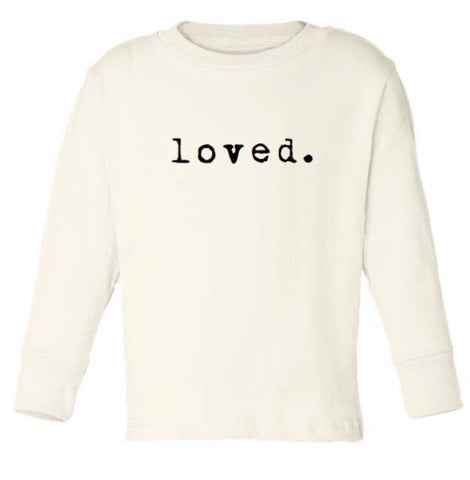 Tenth & Pine Long Sleeve Organic Tee - Loved