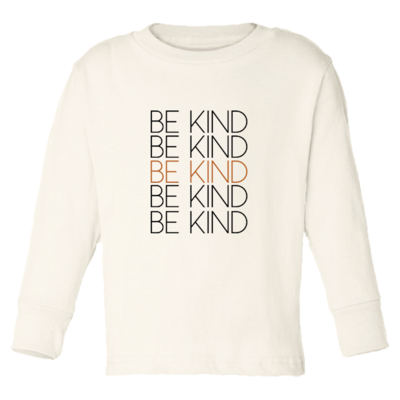 Tenth & Pine Long Sleeve Organic Tee - Be Kind