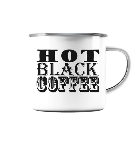 HOT BALCK COFFEE - Emaille Tasse