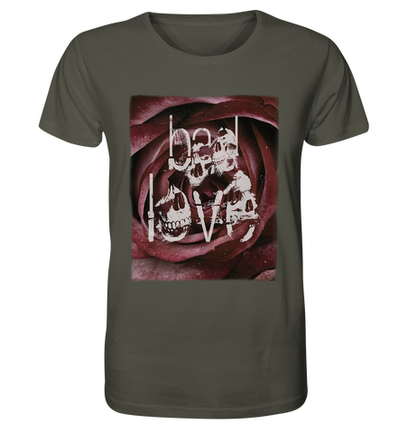 bad love - Organic Shirt