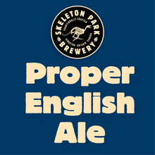 Load image into Gallery viewer, Proper English Ale (AKA Best Bitter)