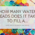 How many water beads does it take to fill a...