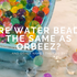 Are water beads the same as Orbeez®?