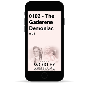 0102 - The Gaderene Demoniac
