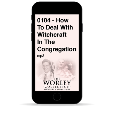 0104 - How To Deal With Witchcraft In The Congregation
