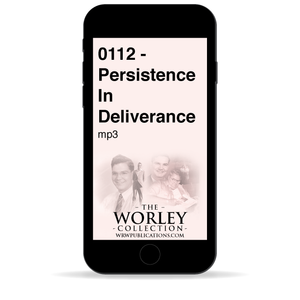 0112 - Persistence In Deliverance