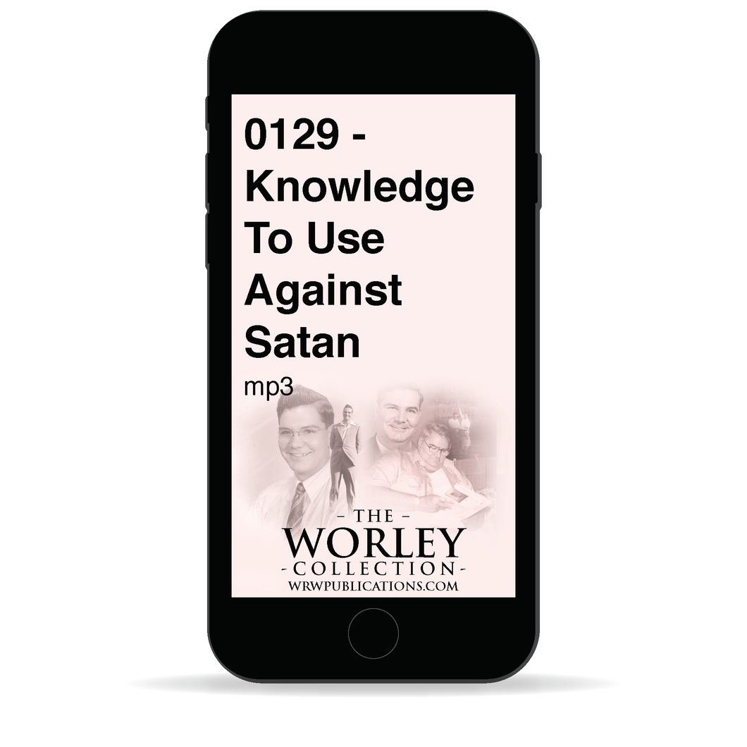 0129 - Knowledge To Use Against Satan