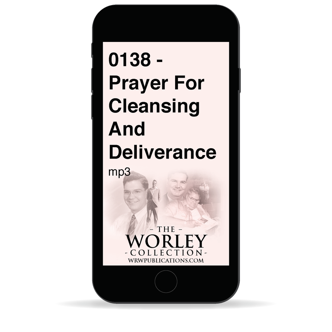 0138 - Prayer For Cleansing And Deliverance