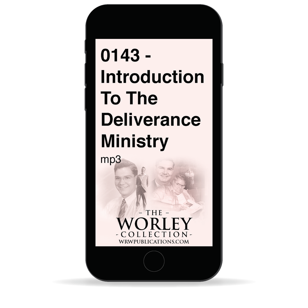 0143 - Introduction To The Deliverance Ministry