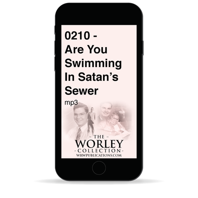0210 - Are You Swimming In Satan's Sewer