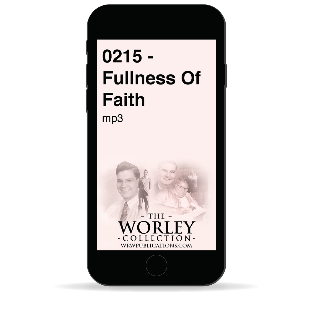 0215 - Fullness Of Faith