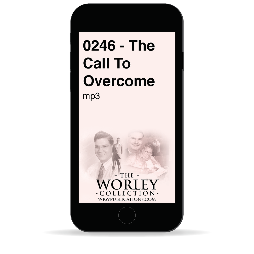 0246 - The Call To Overcome