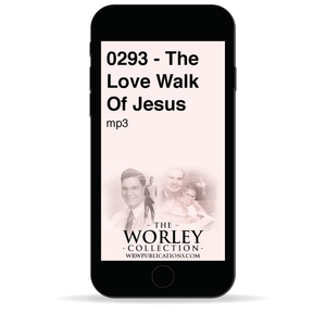 0293 - The Love Walk Of Jesus