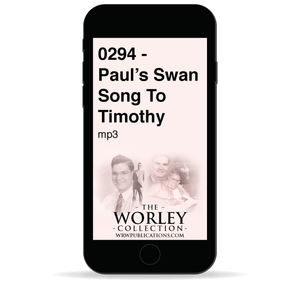 0294 - Paul's Swan Song To Timothy