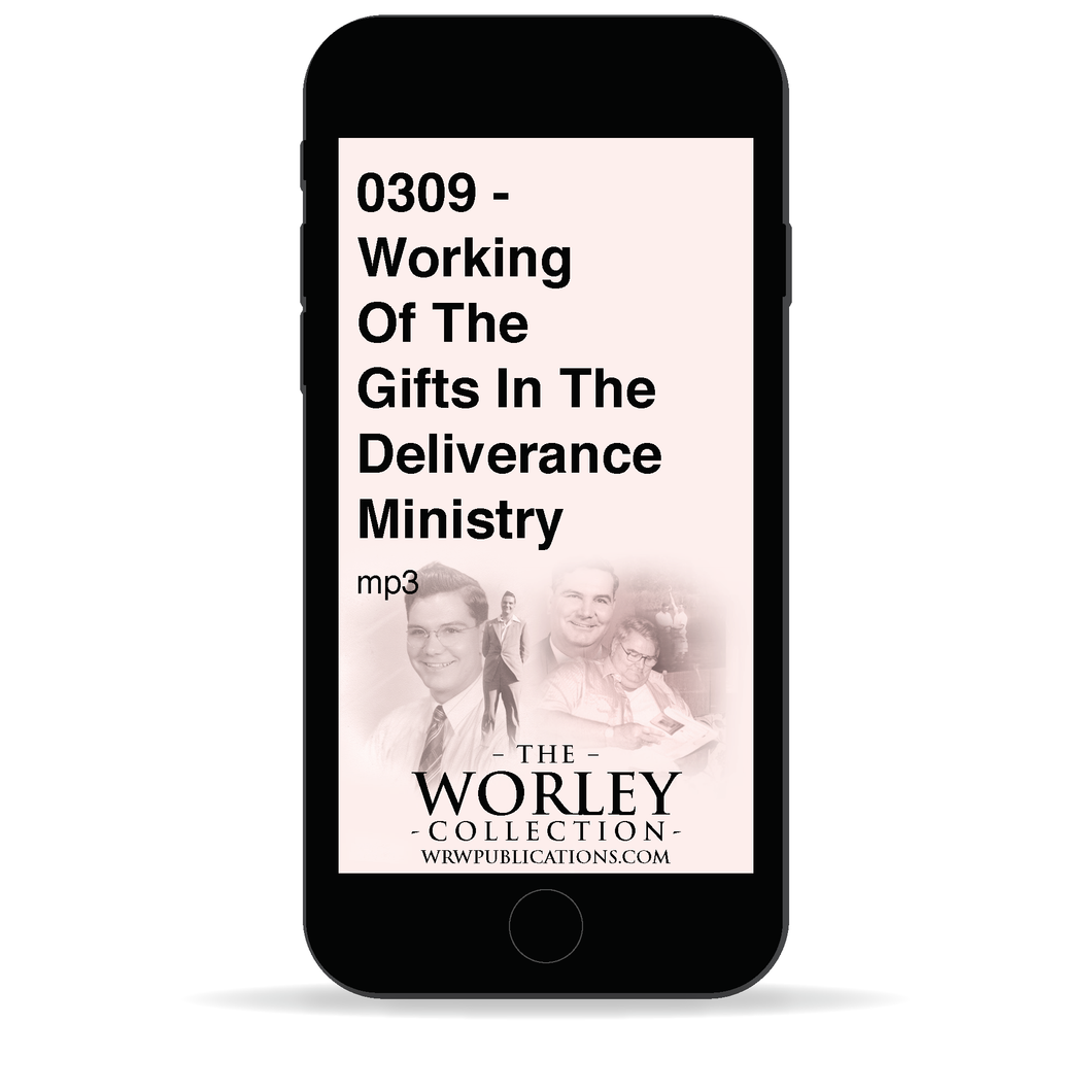 0309 - Working Of The Gifts In The Deliverance Ministry