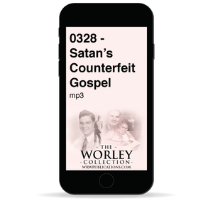 0328 - Satan's Counterfeit Gospel