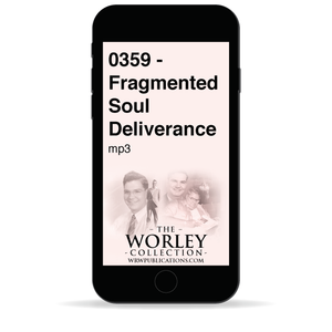 0359 - Fragmented Soul Deliverance