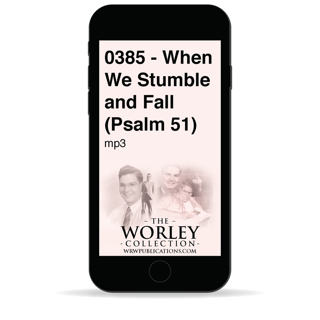 0385 - When We Stumble and Fall (Psalm 51)