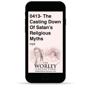 0413- The Casting Down Of Satan's Religious Myths